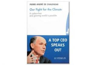 """Pierre-André de Chalendar """"Our Fight for the Climate – A carbon-free and growing world is possible"""""""